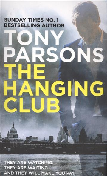 Parsons T. The Hanging Club parsons t die last