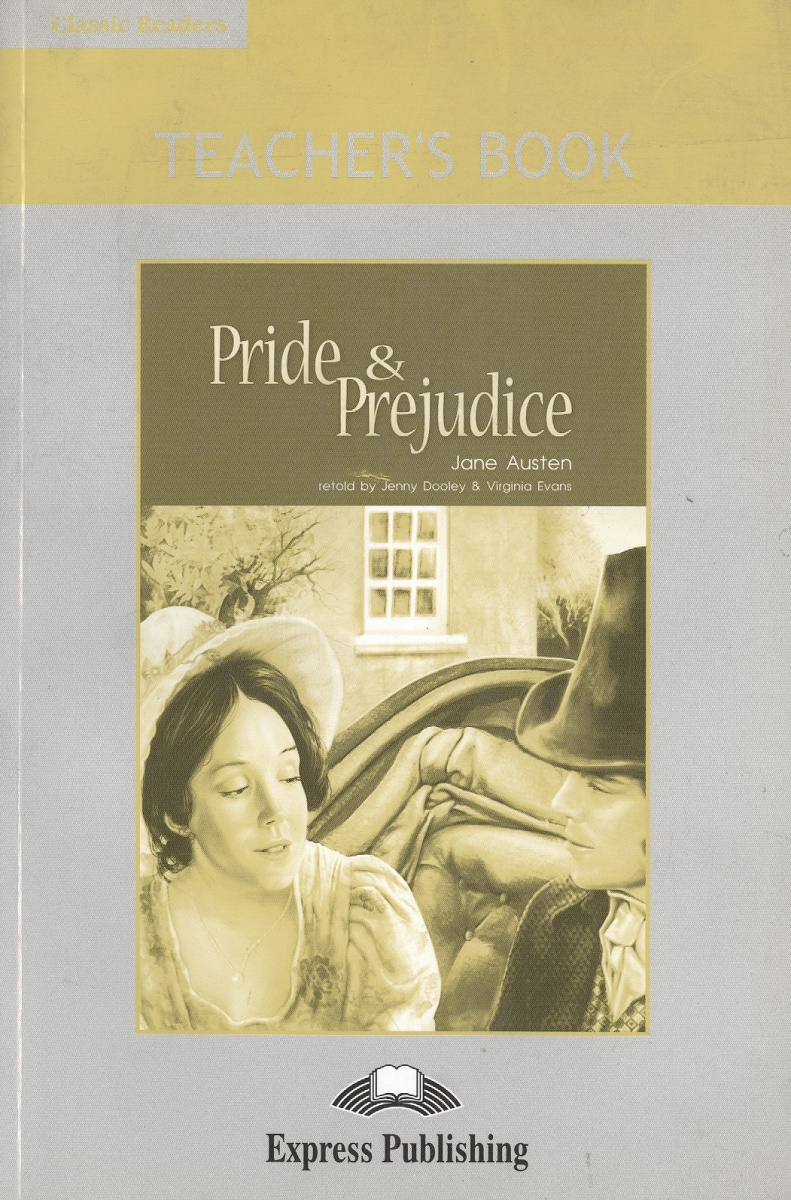 Pride & Prejudice. Teacher's Book