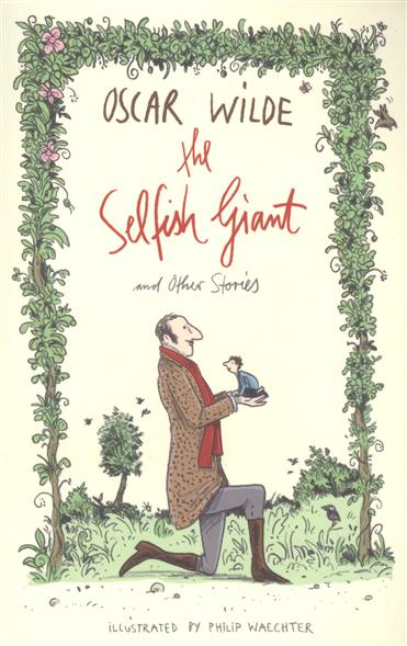 Wilde O. The Selfish Giant and Other Stories the happy prince and other stories