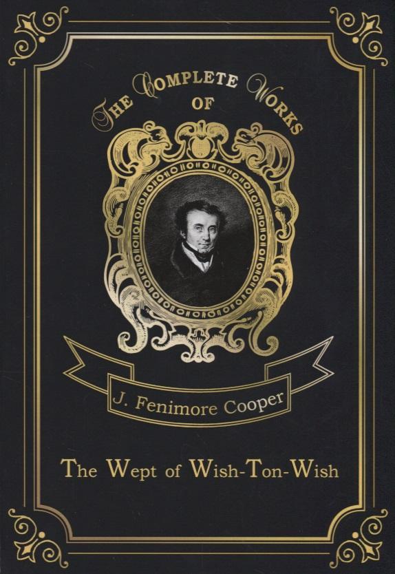 Cooper J. The Wept of Wish-Ton-Wish wish hourse 18 diy qy375