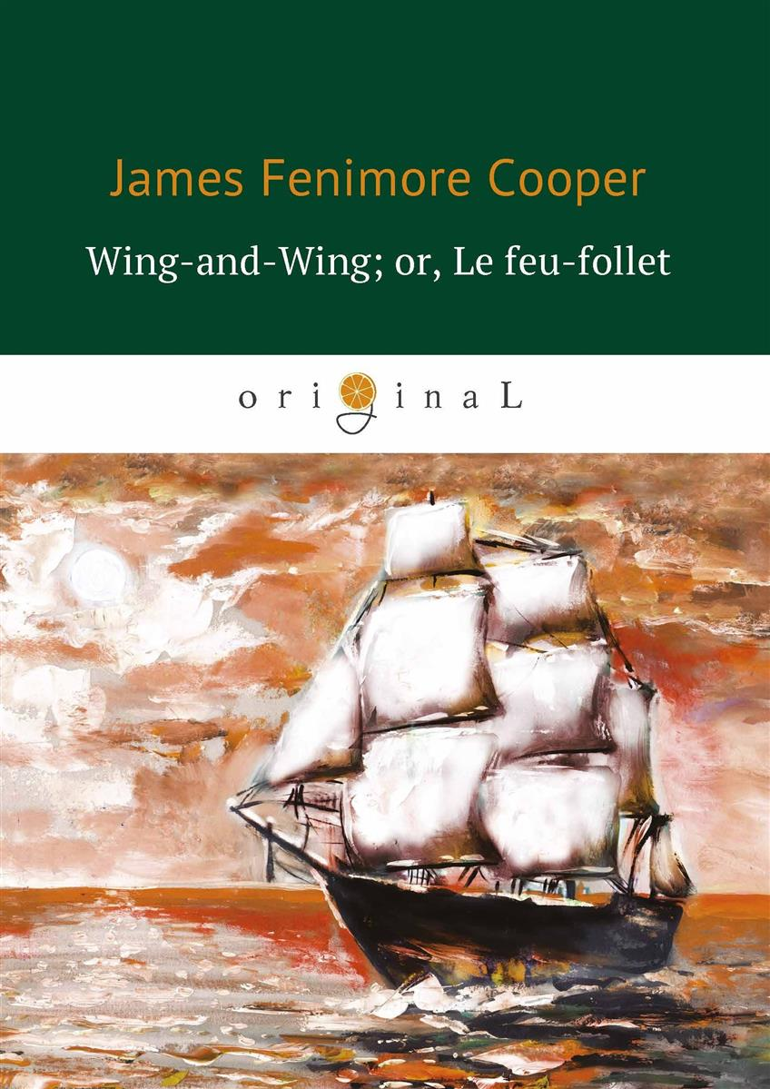 Cooper J. Wing-and-Wing, or Le feu-follet / Блуждающий огонек prandtlplane wing structure