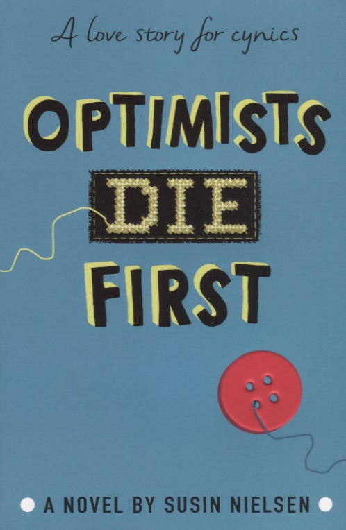 Nielsen S. Optimists Die First maisy s first 123