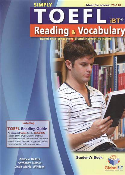 Betsis A., Demos A., Windsor L Simply TOEFL. Resding & Vocabulary. Student's Book + Self-Study Edition (комплект из 2-х книг в упаковке) betsis a delafuente s haughton s succeed in ielts speaking