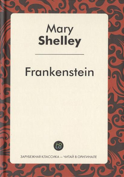 Shelley M. Frankenstein. A Novel in English = Франкенштейн. Роман на английском языке thermal insulation baby diaper bag for stroller waterproof nappy changing bags mommy stroller cart bag cooler bag for mom