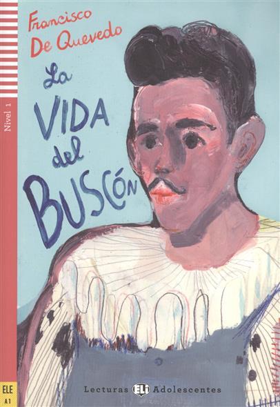 La Vida del Buscon. Nivel 1 от Читай-город