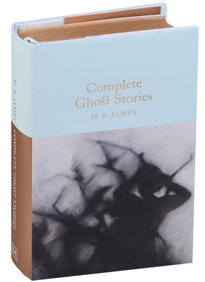 James M.R. Complete Ghost Stories  illustrated ghost stories