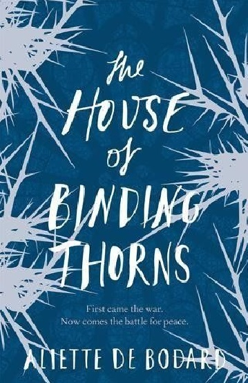 Bodard A. The House of Binding Thorns addison с a harvest of thorns