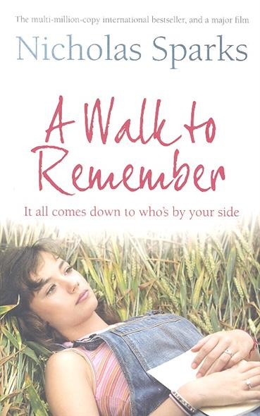 Sparks N. A Walk to Remember cliffsnotes® on nicholas sparks a walk to remember