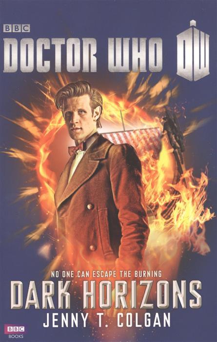 Colgan J. Doctor Who: Dark Horizons colgan j doctor who dark horizons