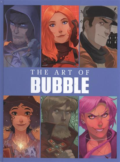Артбук The Art of BUBBLE