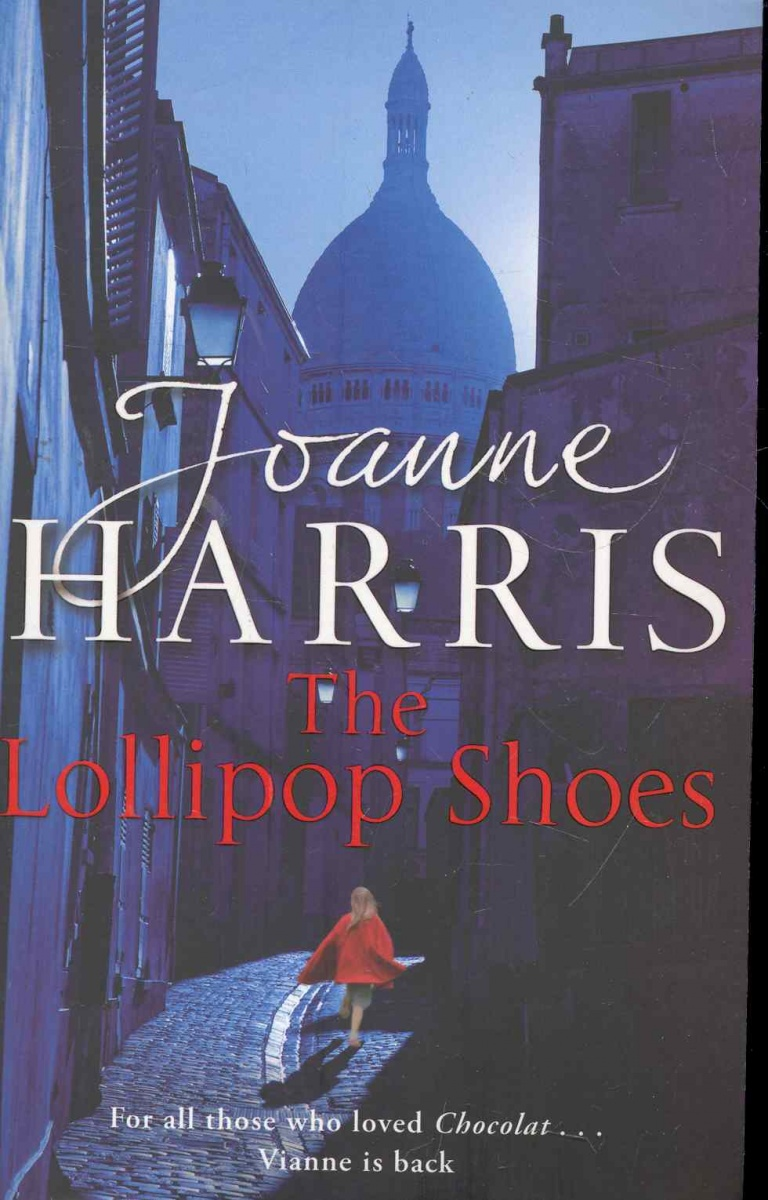 Harris J. The Lollipop Shoes ISBN: 9780552773157 harris c club dead isbn 9780575089402