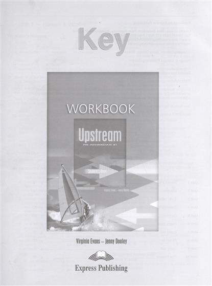 Upstream B1 Pre-Intermediate. Workbook. Key