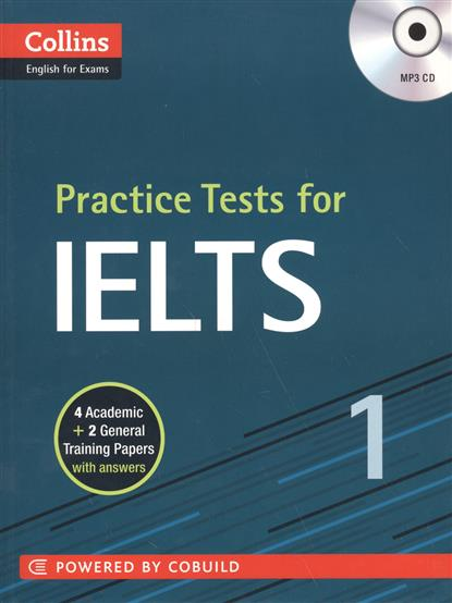 Practice Tests for IELTS 1 (+CD) williams a vocabulary for ielts 5 6 b1 cd