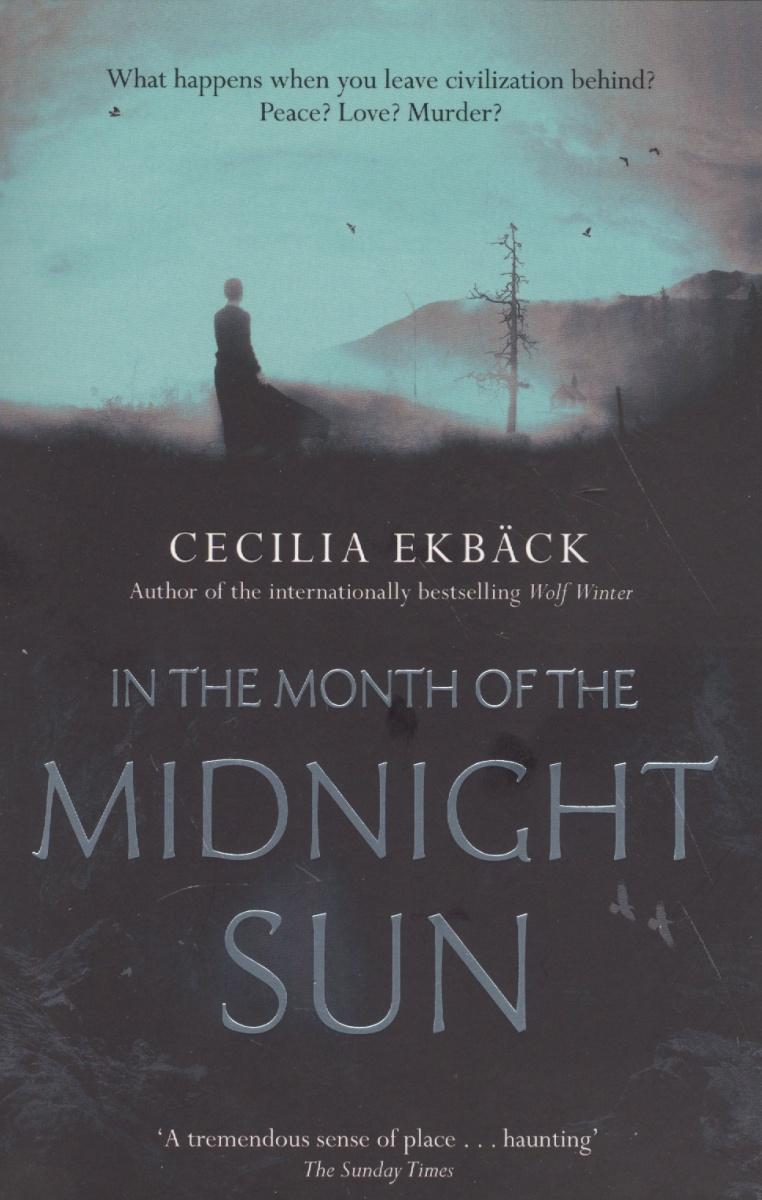 Ekback С. In the Month of the Midnight Sun the mark of the midnight manzanilla