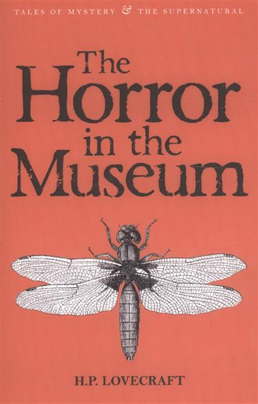Lovecraft H. The Horror in the Museum Vol.2 lovecraft h the white ship the tree the tomb short stories