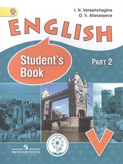 все цены на Верещагина И., Афанасьева О. English. Student's book. 5 класс. В 4-х частях. Часть 2. Учебник