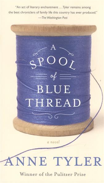 Tyler A. A Spool of Blue Thread it8712f a hxs