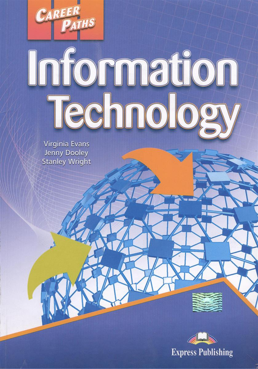 Evans V., Dooley J., Wright S. Information Technology. Book 1. Учебник ISBN: 9780857776402 цена