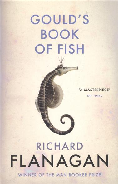 Flanagan R. Gould`s Book of Fish riggs r library of souls
