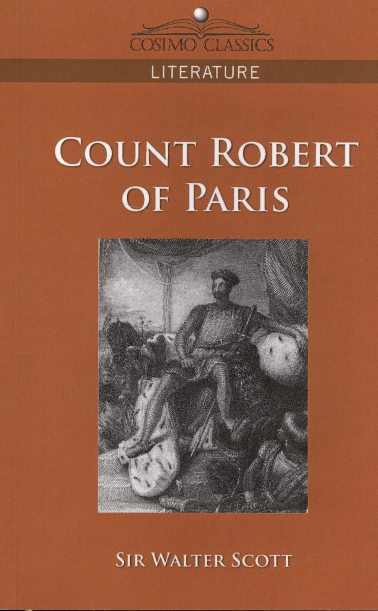 Scott W. Count Robert of Paris scott s w count robert of paris