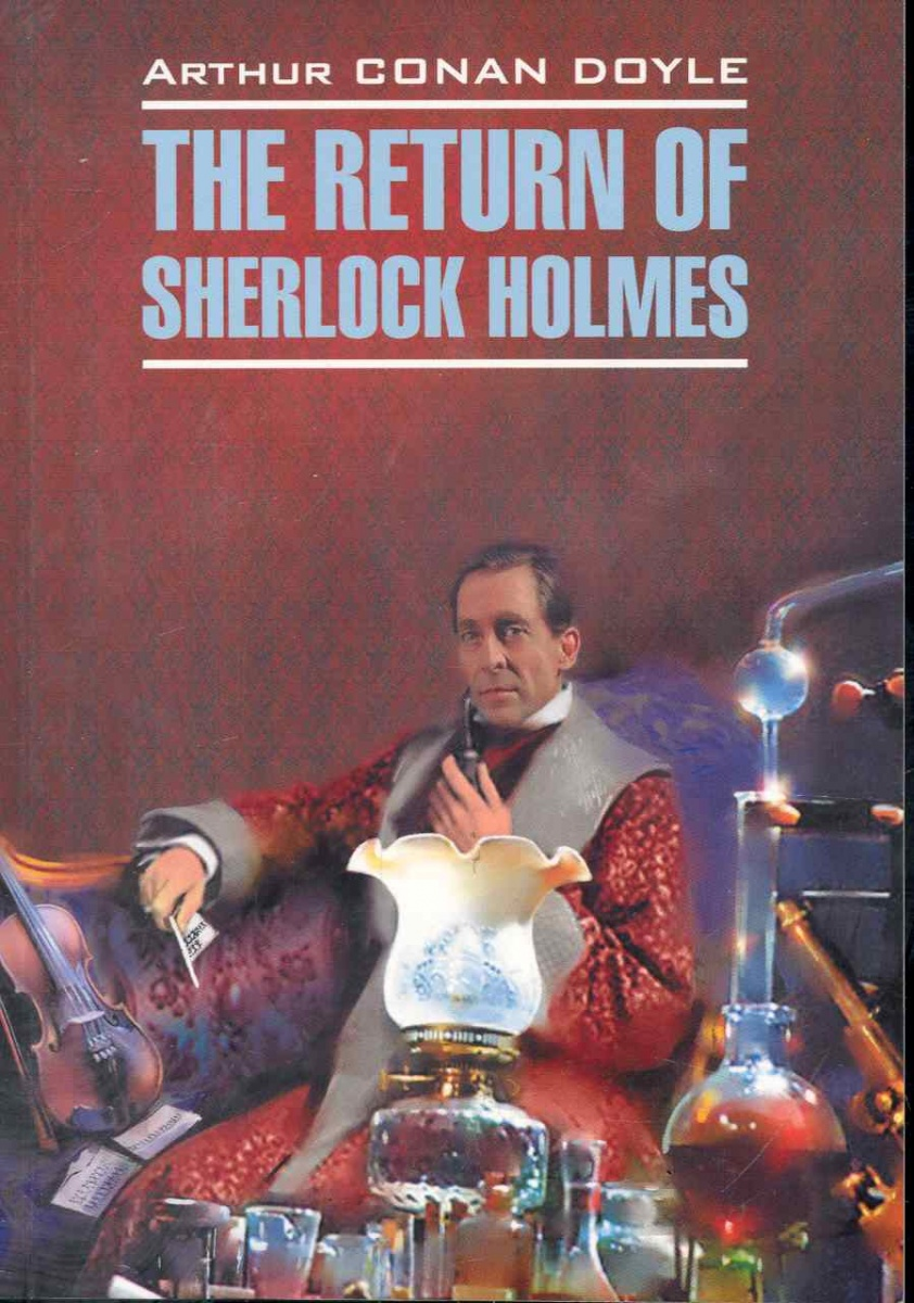 The return of Sherlock Holmes / Возвращение Шерлока Холмса