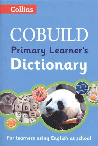 COBUILD Primary Learner's Dictionary: Age 7+ collins cobuild basic american english dictionary