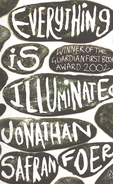 Foer J. Everything Is Illuminated. A novel fante j ask the dust a novel