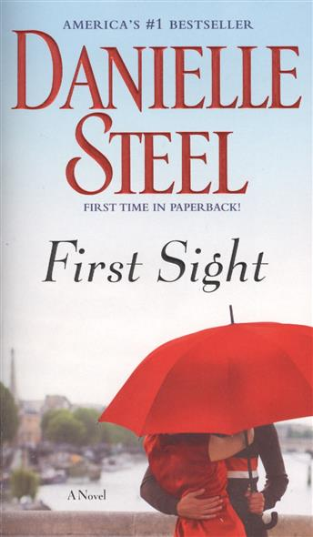 Steel D. First Sight. A Novel антифриз mobil extra зеленый 1 л