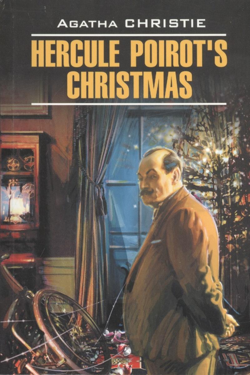 Кристи А. Hercule Poirot`s Christmas agatha christie hercule poirot s christmas