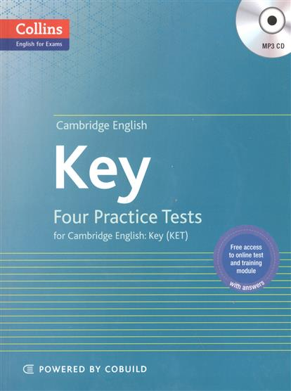 Key. Four Practice Tests for Cambridge English. Key. KET (+CD) pass cambridge bec higher self study practice tests with key cd