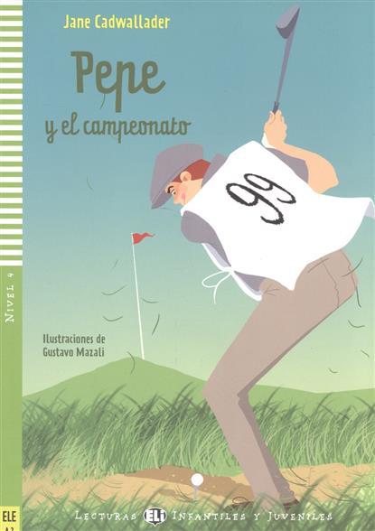 Pepe y el campeonato. Nivel 4 (+CD)