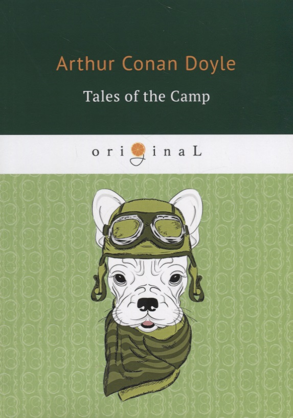 Doyle A. Tales of the Camp зимний конверт altabebe alpin pram