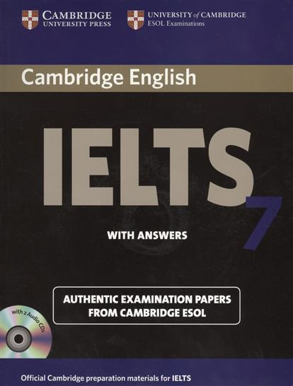 Cambridge IELTS 7. Examination papers from the University of Cambridge ESOL Examinations: English for Speakers of Other Languages (+2 AudioCDs) l kilvin wroth the legal papers of john adams 3vset