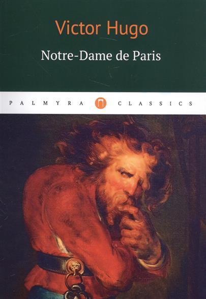 Hugo V. Notre-Dame de Paris the hunchback of notre dame stuttgart