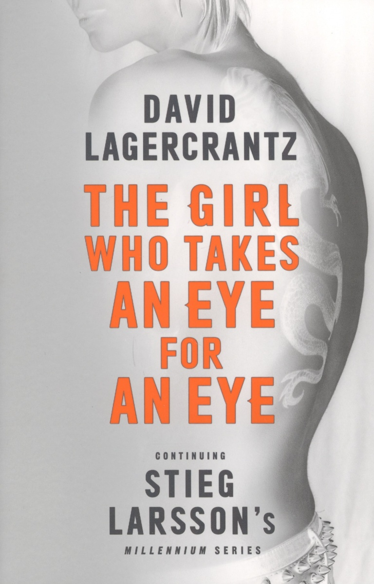 Lagercrantz D. The Girl Who Takes an Eye for an Eye the flower arranging expert