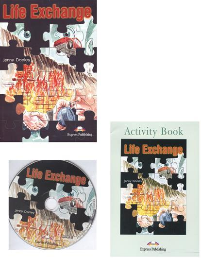 Dooley J. Life Exchange. Reader + Activity Book (+CD) (комплект из 2-х книг в упаковке) dooley j the golden stone saga i reader activity book комплект из 2 х книг в упаковке cd