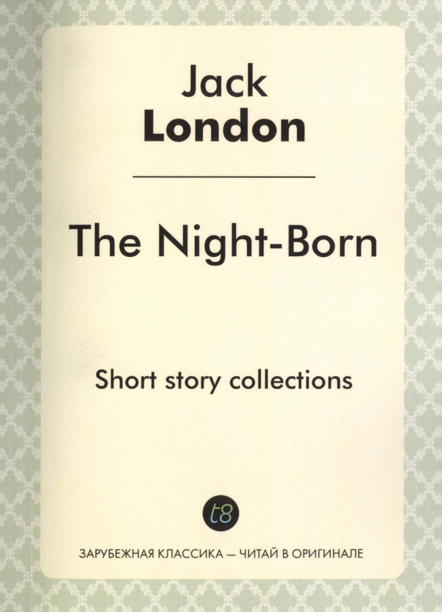 The Night-Born. Short story collections