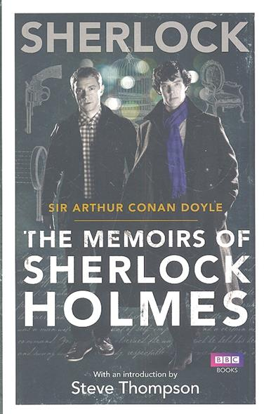Doyle A. Sherlock: The Memoirs of Sherlock Holmes the grand scribe s records v 7 – the memoirs of pre–han china