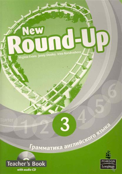 Evans V., Dooley J. Round-Up New English Грамматика англ. яз. 3 TBk evans v new round up 2 teacher's book грамматика английского языка russian edition with audio cd 3 edition