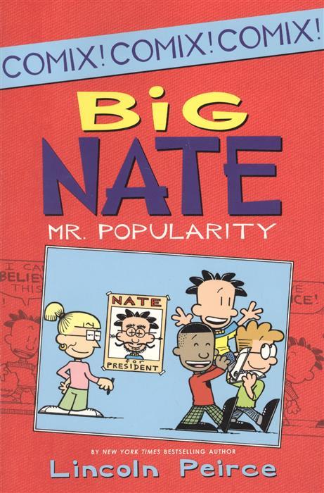 Peirce L. Big Nate: Mr. Popularity mr big mr big what if lp cd dvd