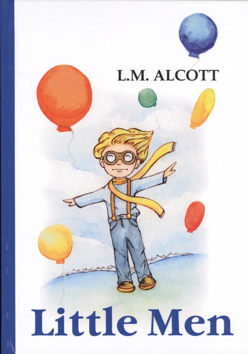 Alcott L.M. Little Men. Книга на английском языке little men