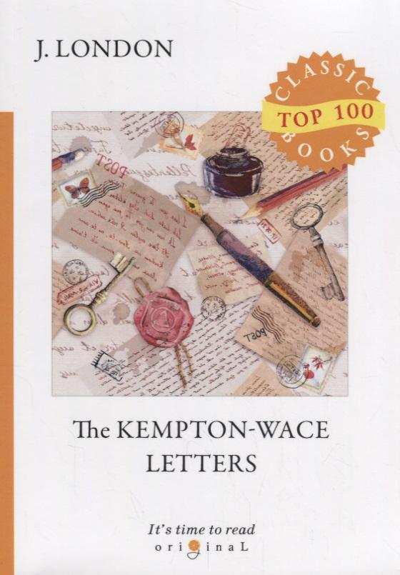 London J. The Kempton - Wace Letters london j white fang
