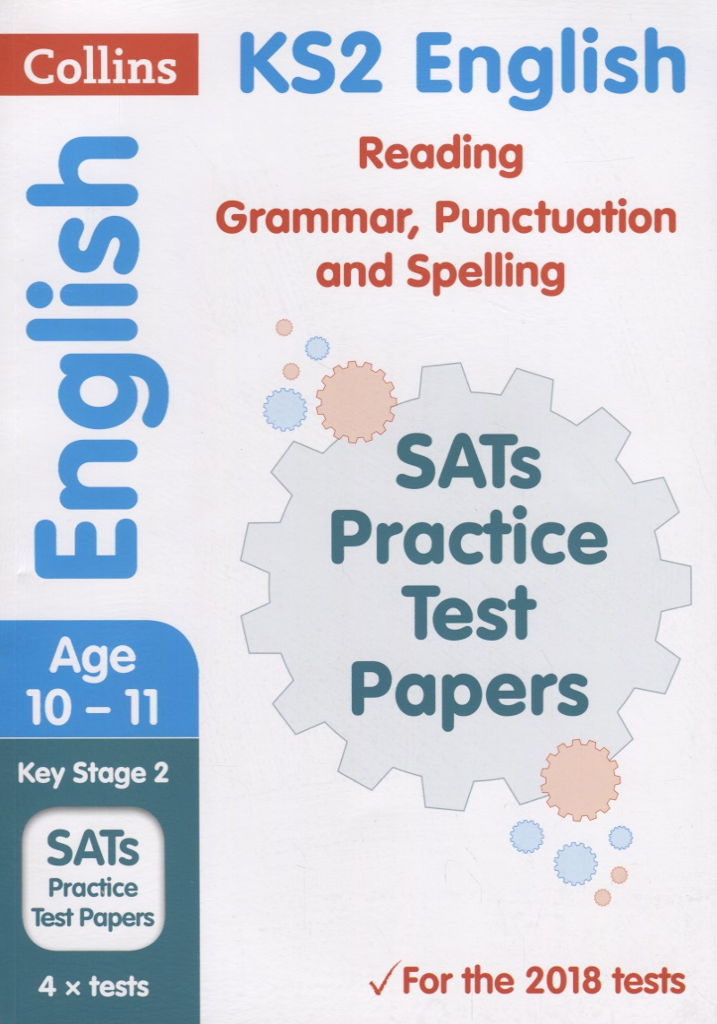 Фото - Nasim F. KS2 English Reading, Grammar, Punctuation and Spelling SATs Practice Test Papers. Ages 10-11 random house webster s grammar usage and punctuation