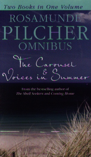 Pilcher R. The Carousel & Voices in Summer our voices