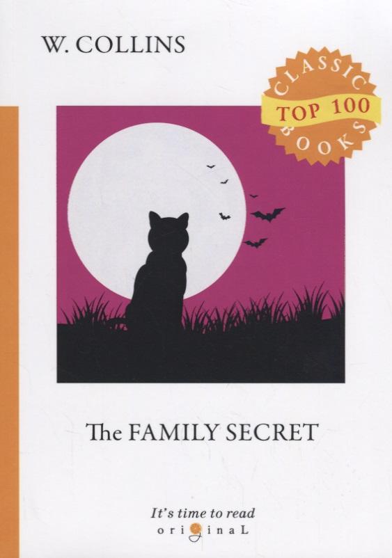 Collins W. The Family Secret the family secret