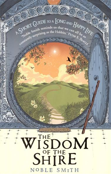 Smith N. The WISDOM of the SHIRE цены