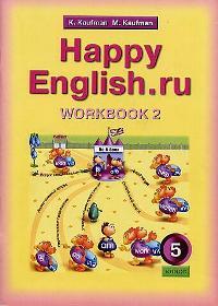 Happy English.ru 5 кл Р/т ч.2