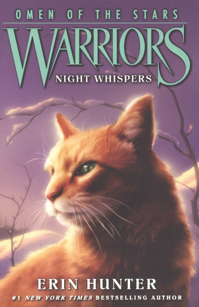 Hunter Е. Warriors: Omen of the Stars #3: Night Whispers гвоздики the xi che magic butterfly whispers