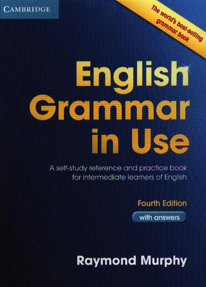 Murphy R. English Grammar in Use with answers. Fourth Edition murphy r english grammar in use with answers and cd rom fourth edition