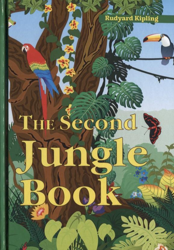 Kipling R. The Second Jungle Book jungle book